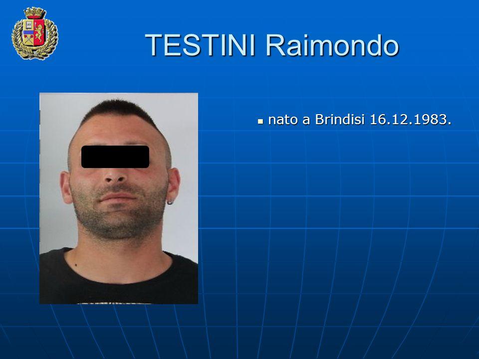TESTINI Raimondo nato a Brindisi 16.12.1983.