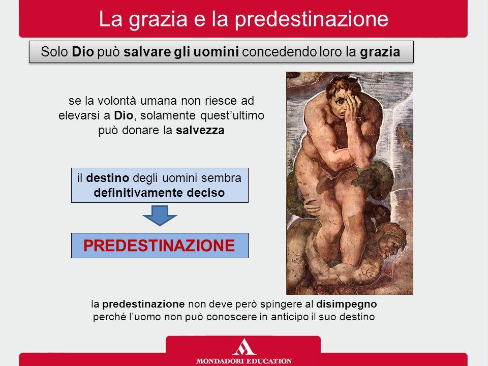 La grazia e la predestinazione