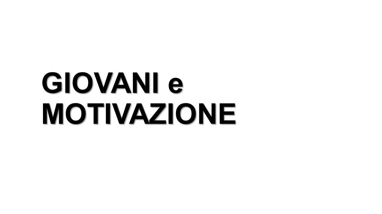 GIOVANI e MOTIVAZIONE