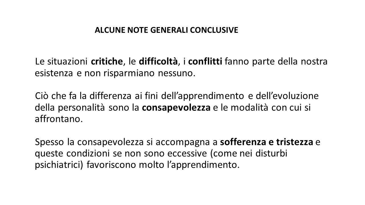 ALCUNE NOTE GENERALI CONCLUSIVE