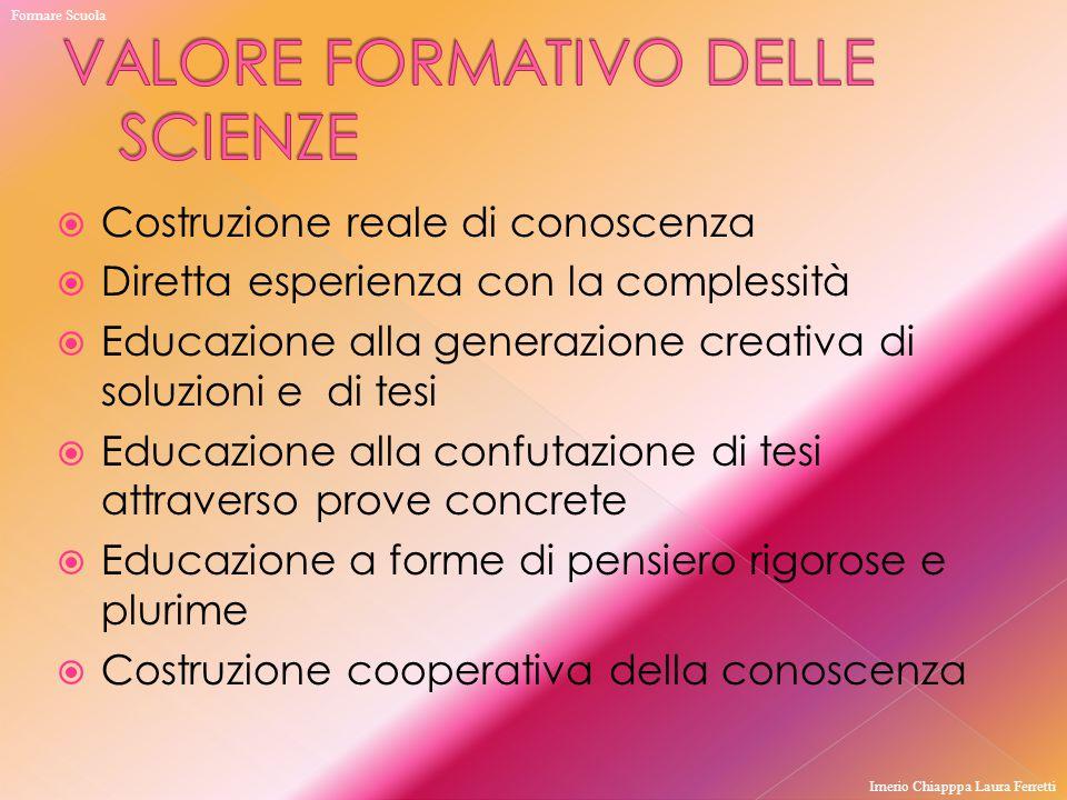 VALORE FORMATIVO DELLE SCIENZE