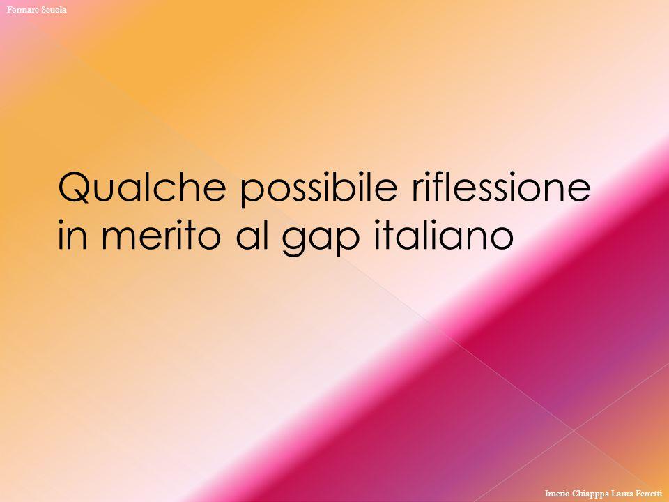 Qualche possibile riflessione in merito al gap italiano