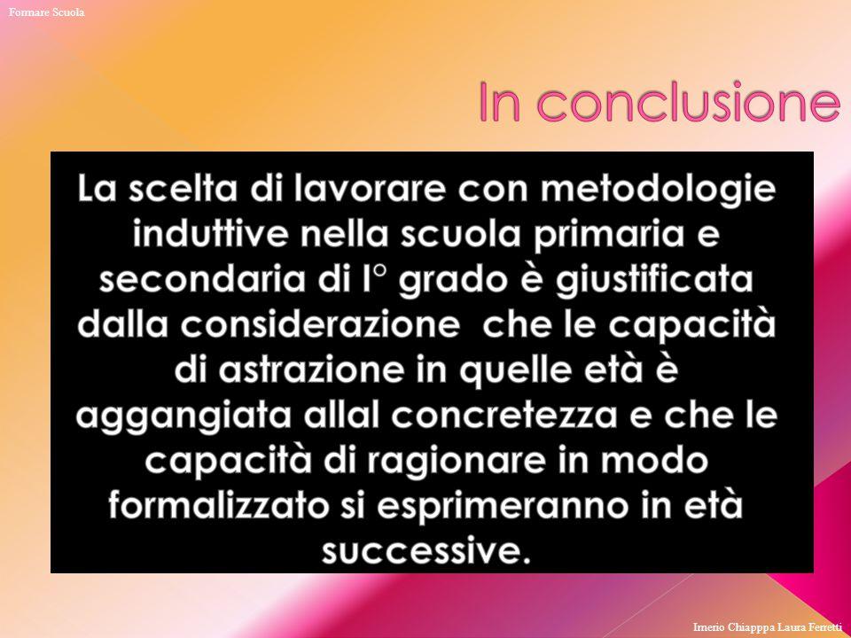 Formare Scuola In conclusione Imerio Chiapppa Laura Ferretti