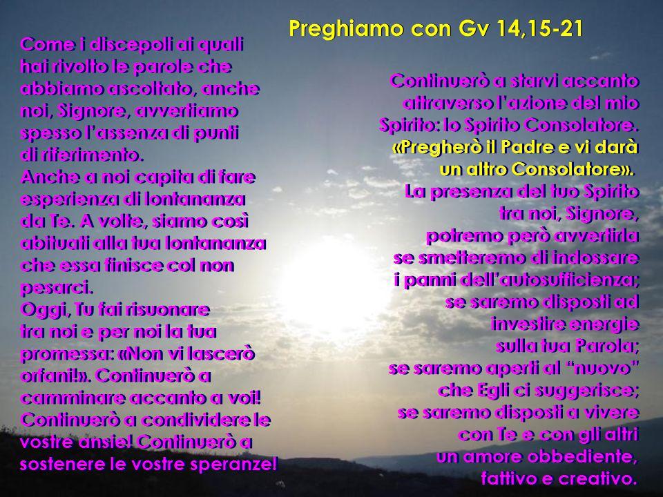 Preghiamo con Gv 14,15-21