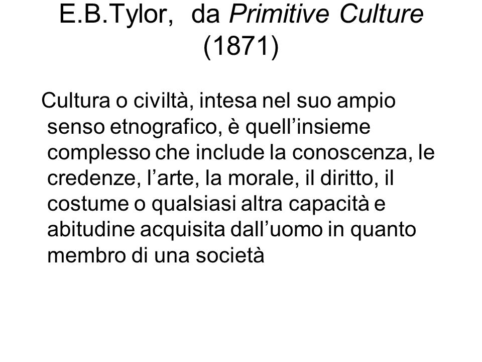 E.B.Tylor, da Primitive Culture (1871)
