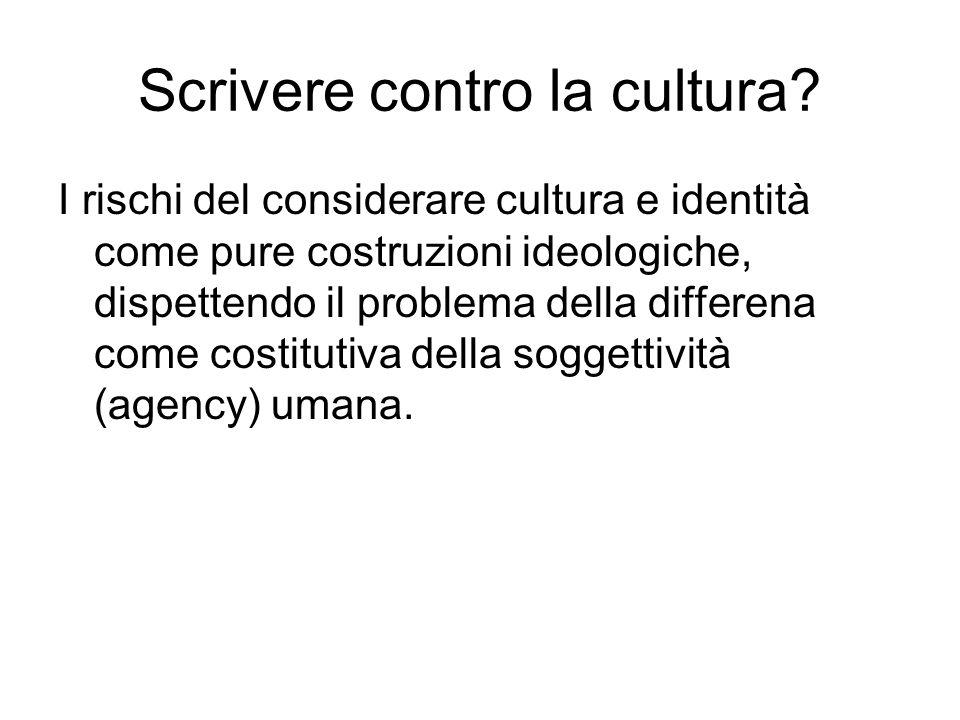 Scrivere contro la cultura