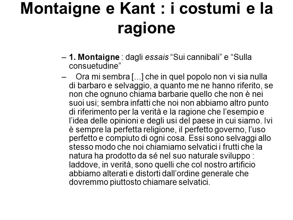 Montaigne e Kant : i costumi e la ragione