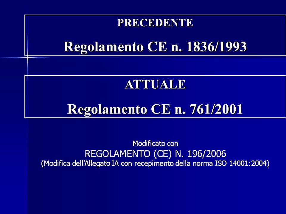 (Modifica dell'Allegato IA con recepimento della norma ISO 14001:2004)
