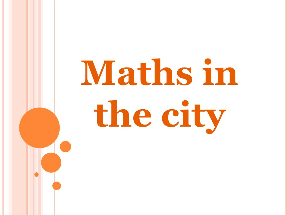 Maths in the city