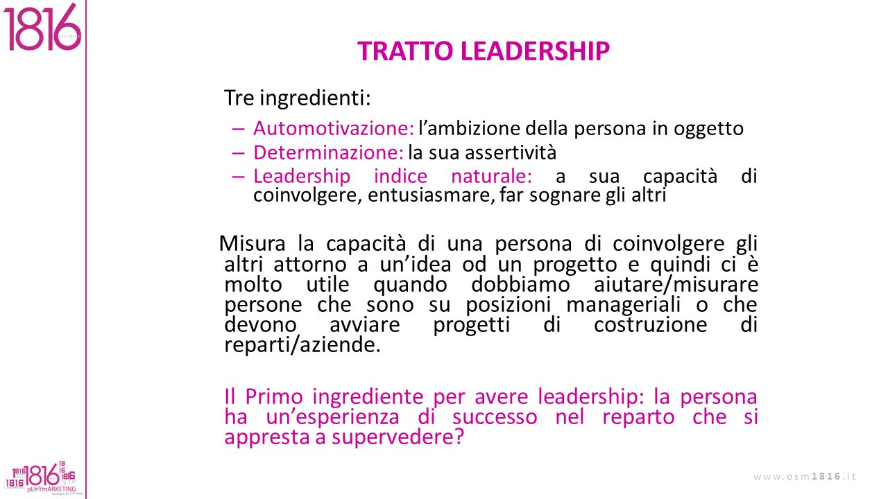 TRATTO LEADERSHIP Tre ingredienti: