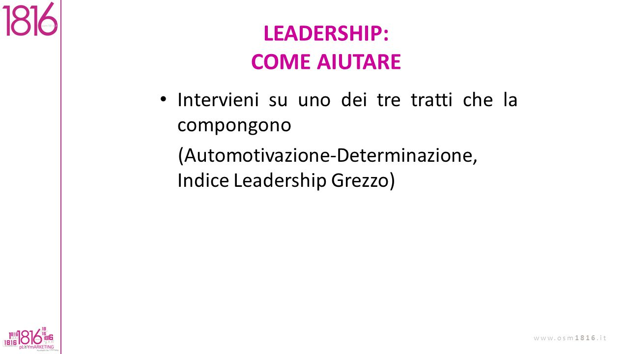 LEADERSHIP: COME AIUTARE