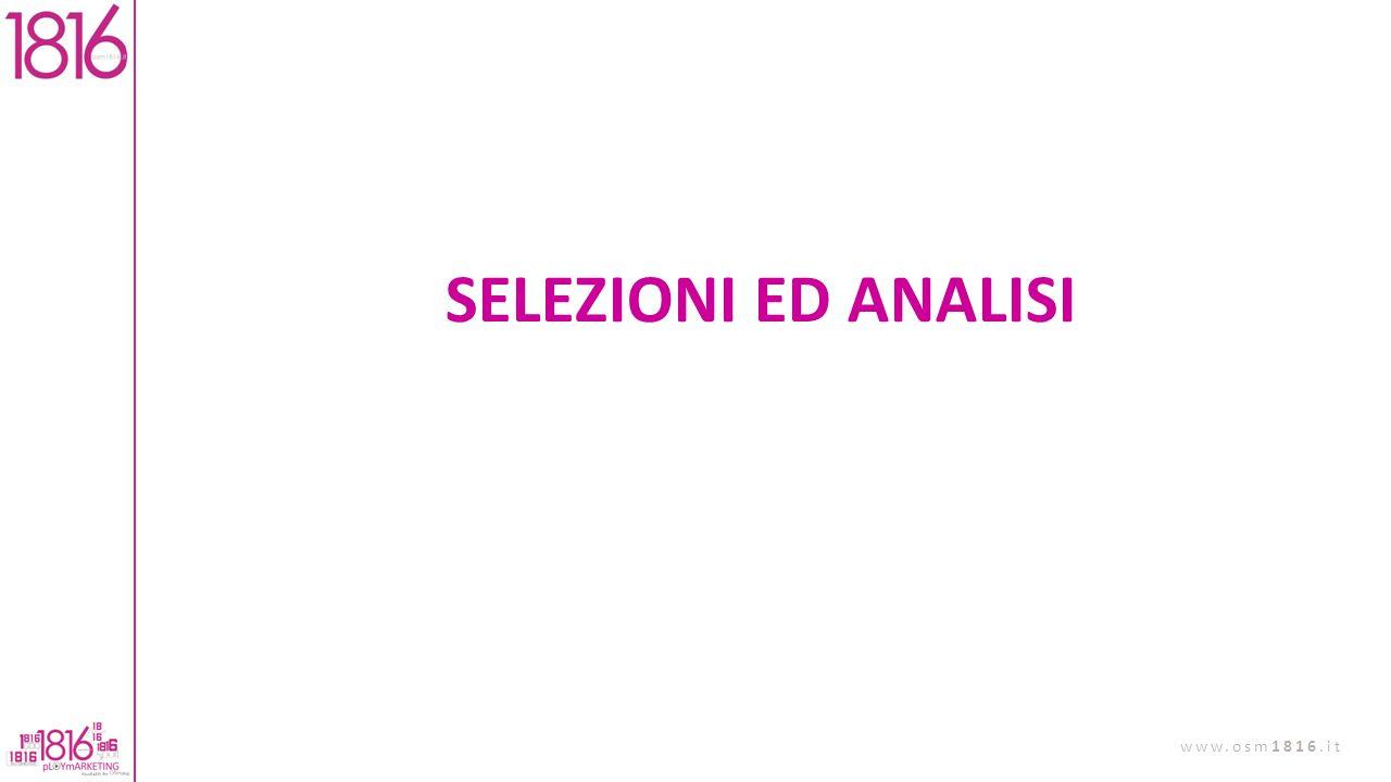 SELEZIONI ED ANALISI