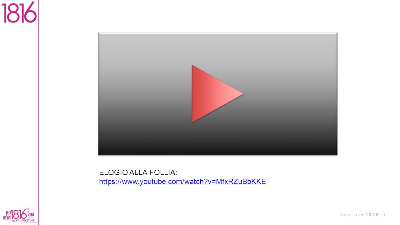 ELOGIO ALLA FOLLIA: https://www.youtube.com/watch v=MfxRZuBbKKE