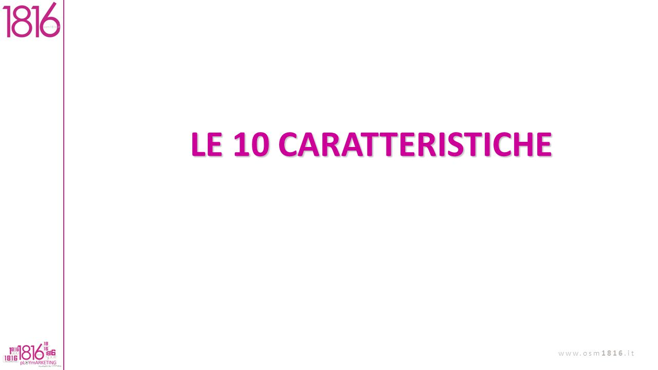 LE 10 CARATTERISTICHE LE CARATTERISTICHE PIU' PERICOLOSE SONO QUELLE CHE NON SONO PROPRIO QUELLE CONSAPEVOLI.