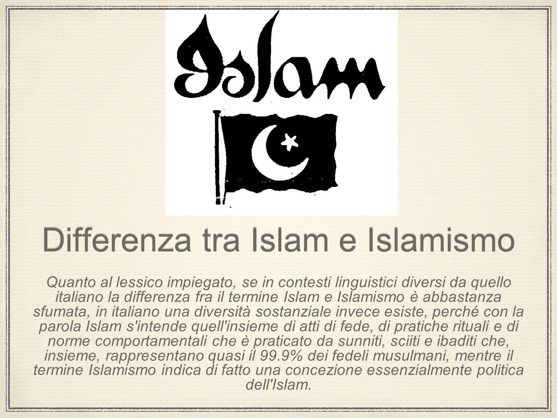 Differenza tra Islam e Islamismo