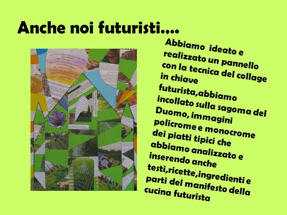 Anche noi futuristi…. .