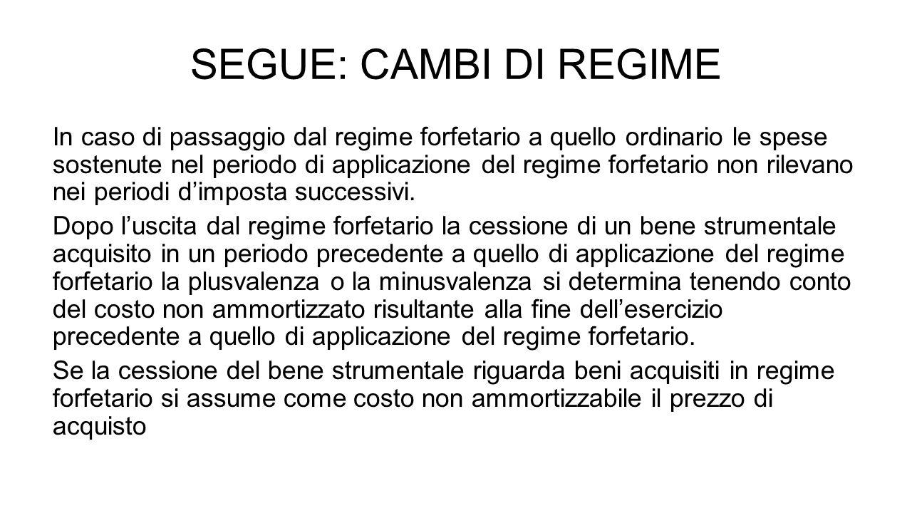 SEGUE: CAMBI DI REGIME