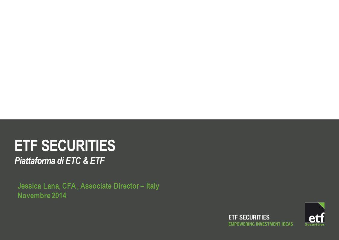 ETF SECURITIES Piattaforma di ETC & ETF