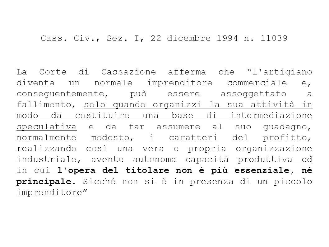 Cass. Civ., Sez. I, 22 dicembre 1994 n. 11039