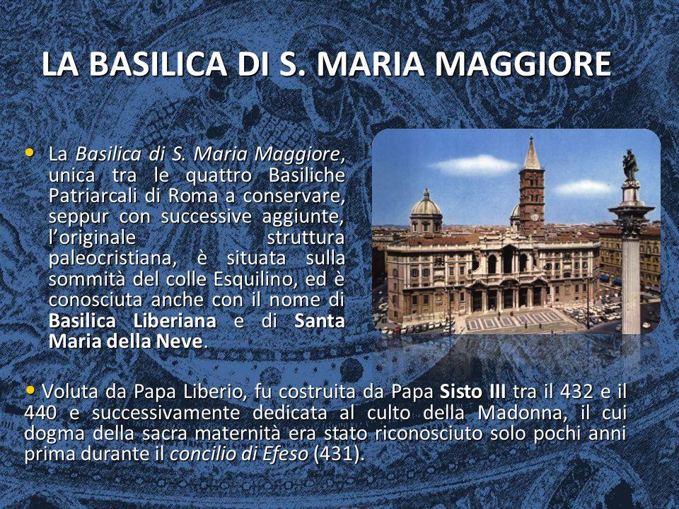 LA BASILICA DI S. MARIA MAGGIORE