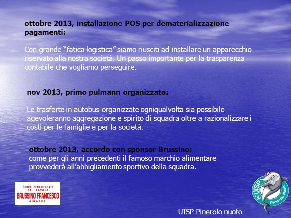 ottobre 2013, installazione POS per dematerializzazione pagamenti: