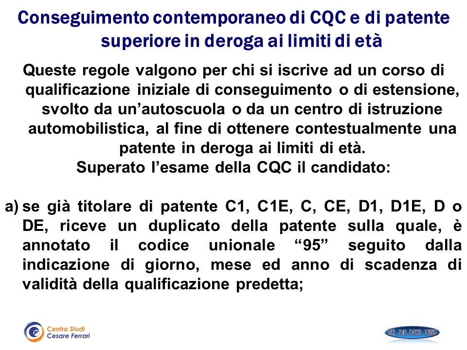 Superato l'esame della CQC il candidato: