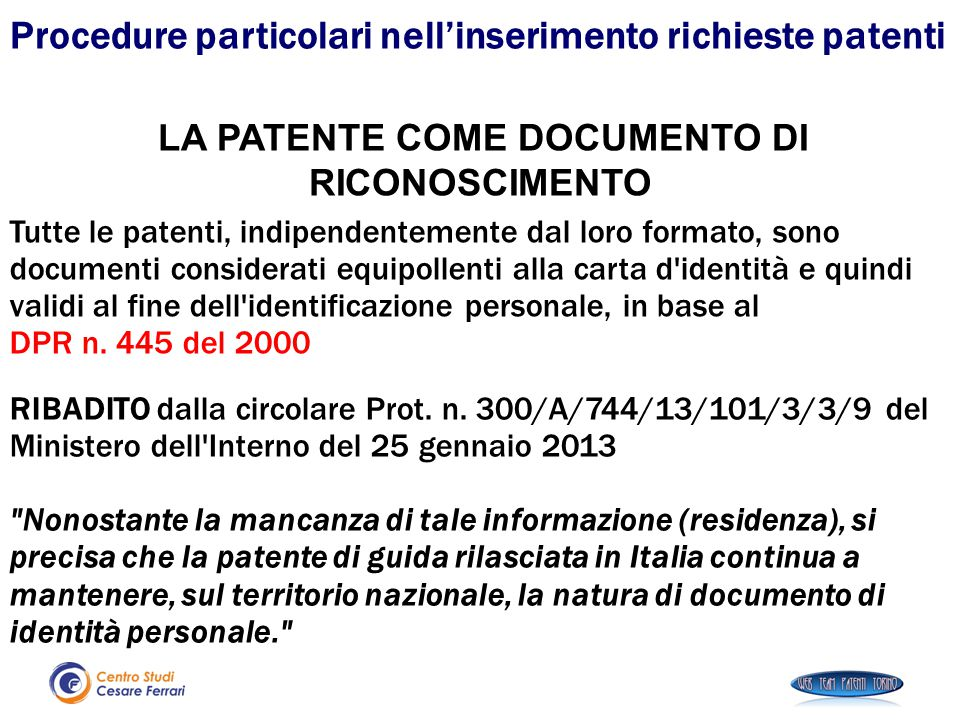 LA PATENTE COME DOCUMENTO DI RICONOSCIMENTO
