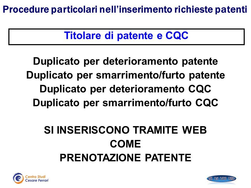 Procedure particolari nell'inserimento richieste patenti