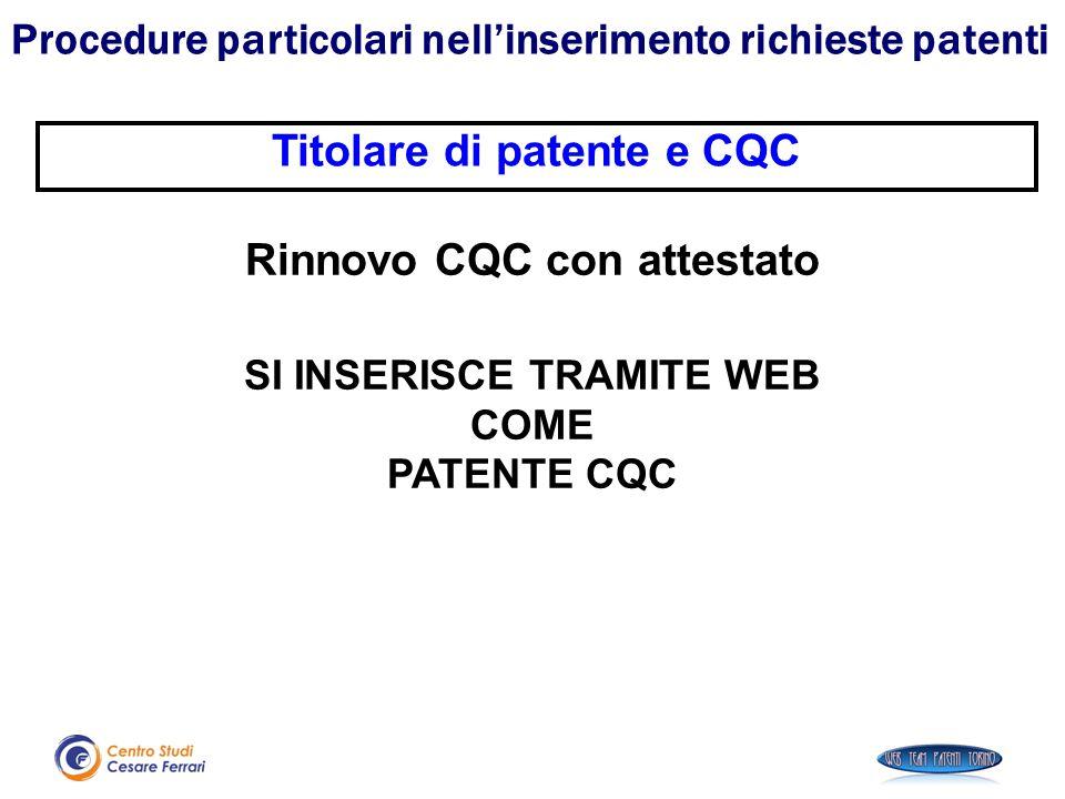 Titolare di patente e CQC Rinnovo CQC con attestato