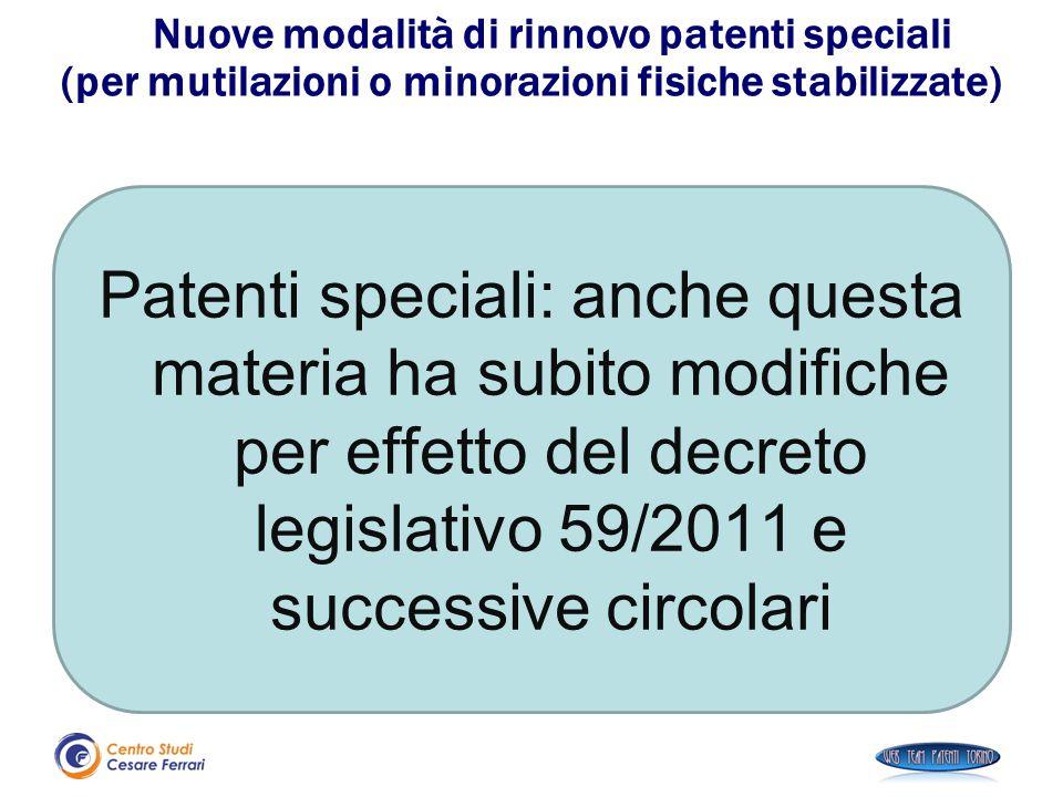 Nuove modalità di rinnovo patenti speciali