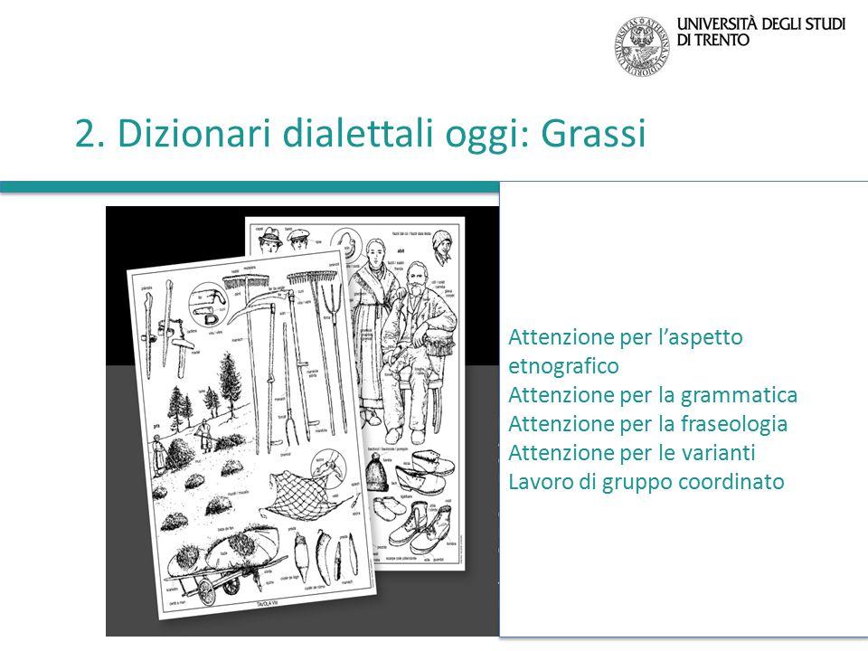 2. Dizionari dialettali oggi: Grassi