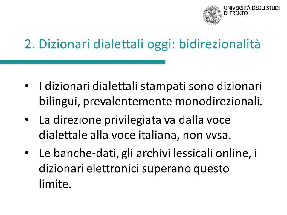 2. Dizionari dialettali oggi: bidirezionalità