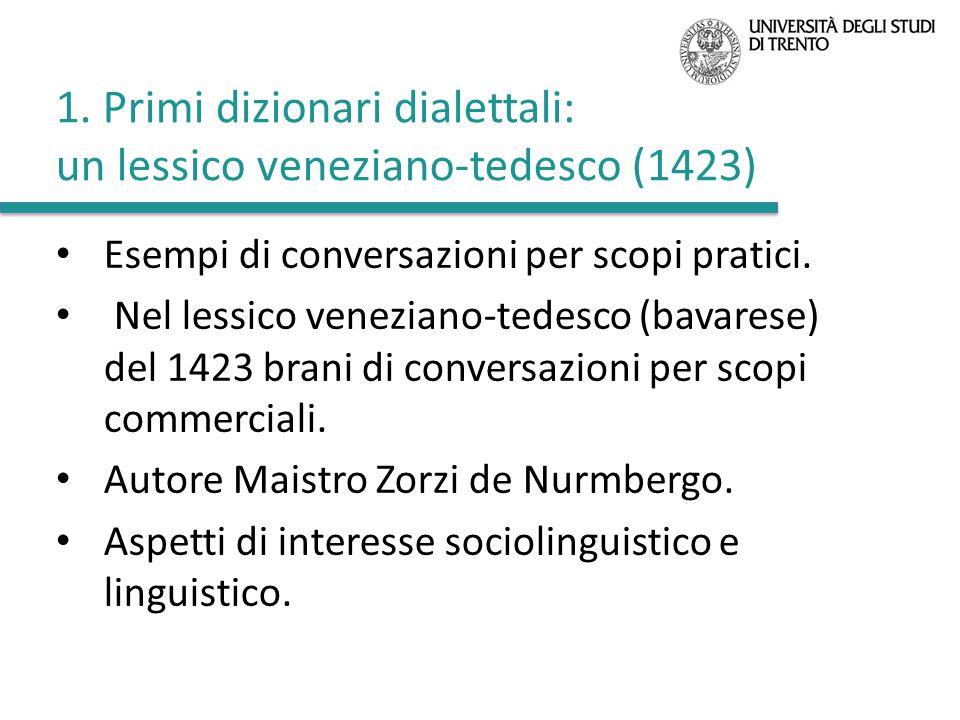 1. Primi dizionari dialettali: un lessico veneziano-tedesco (1423)
