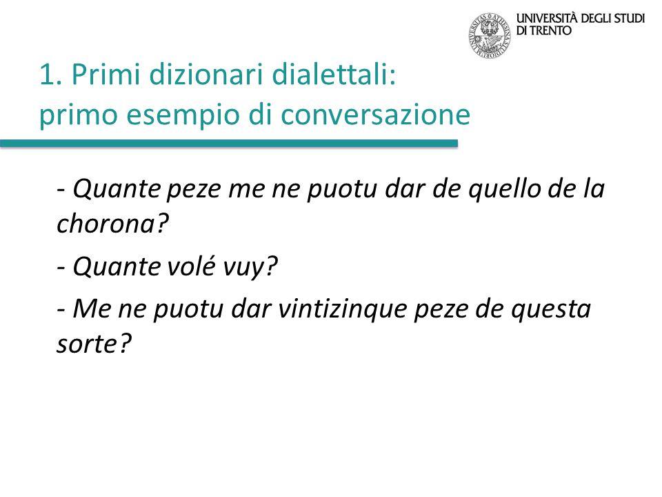 1. Primi dizionari dialettali: primo esempio di conversazione