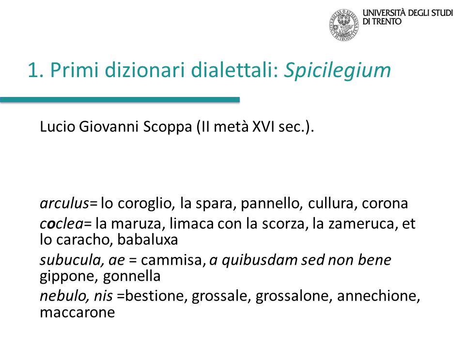 1. Primi dizionari dialettali: Spicilegium