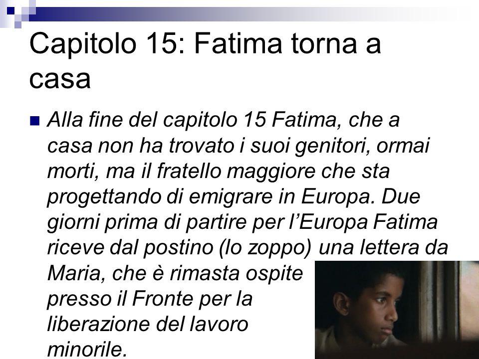 Capitolo 15: Fatima torna a casa