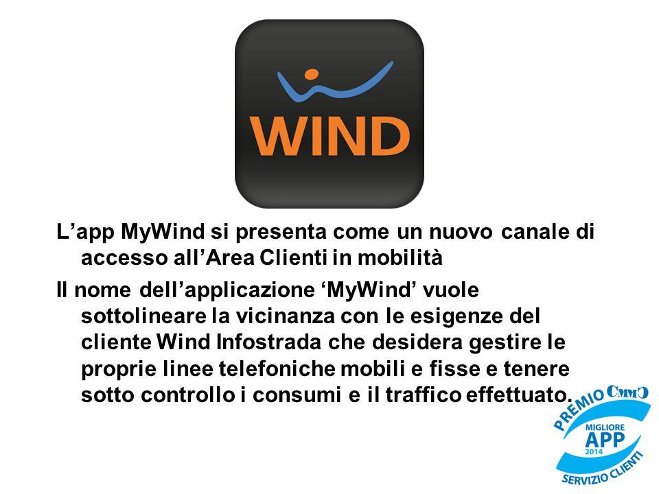 L'app MyWind si presenta come un nuovo canale di accesso all'Area Clienti in mobilità