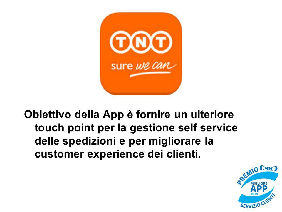 Obiettivo della App è fornire un ulteriore touch point per la gestione self service delle spedizioni e per migliorare la customer experience dei clienti.