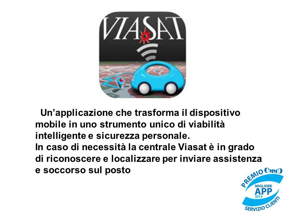 Un'applicazione che trasforma il dispositivo mobile in uno strumento unico di viabilità intelligente e sicurezza personale.