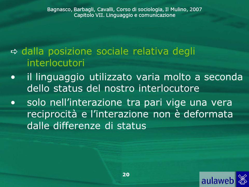  dalla posizione sociale relativa degli interlocutori