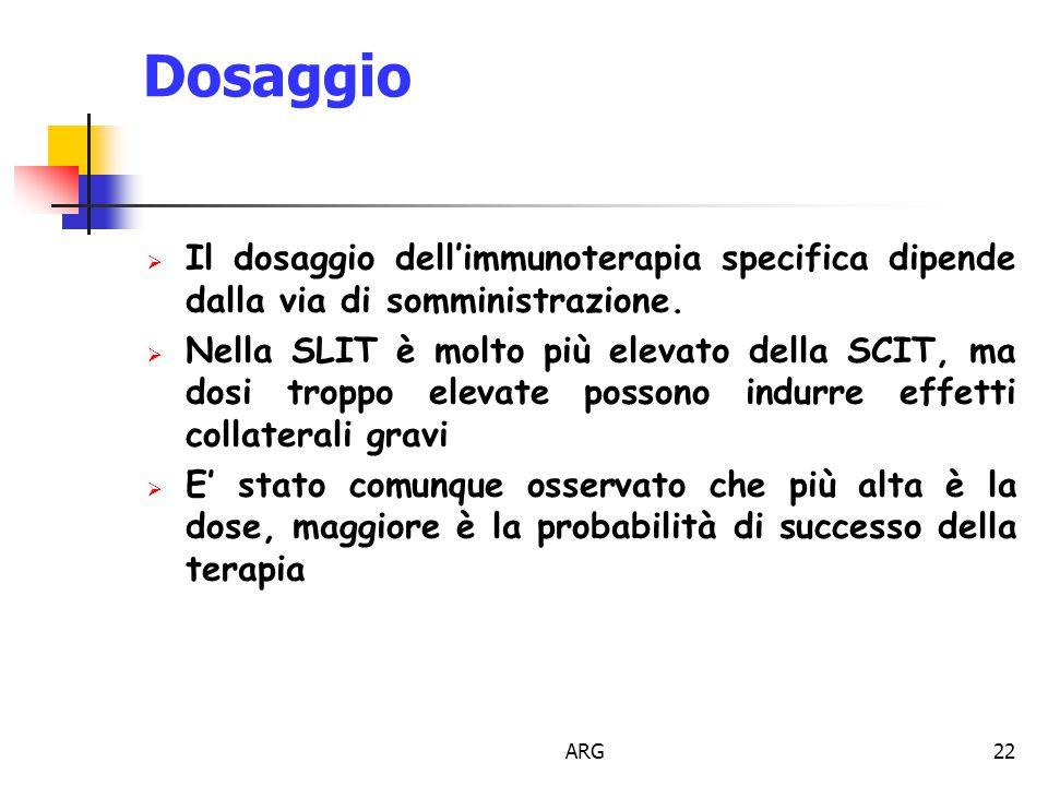 Dosaggio Il dosaggio dell'immunoterapia specifica dipende dalla via di somministrazione.