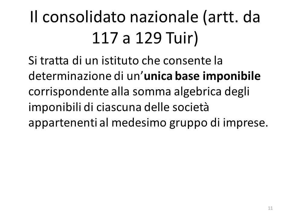 Il consolidato nazionale (artt. da 117 a 129 Tuir)