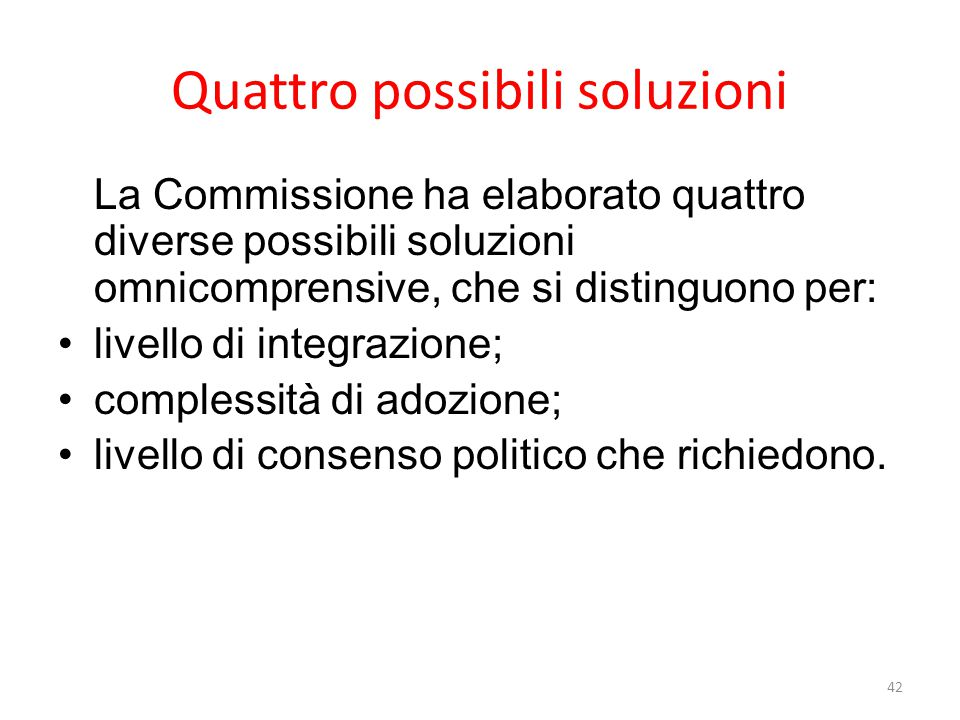 Quattro possibili soluzioni