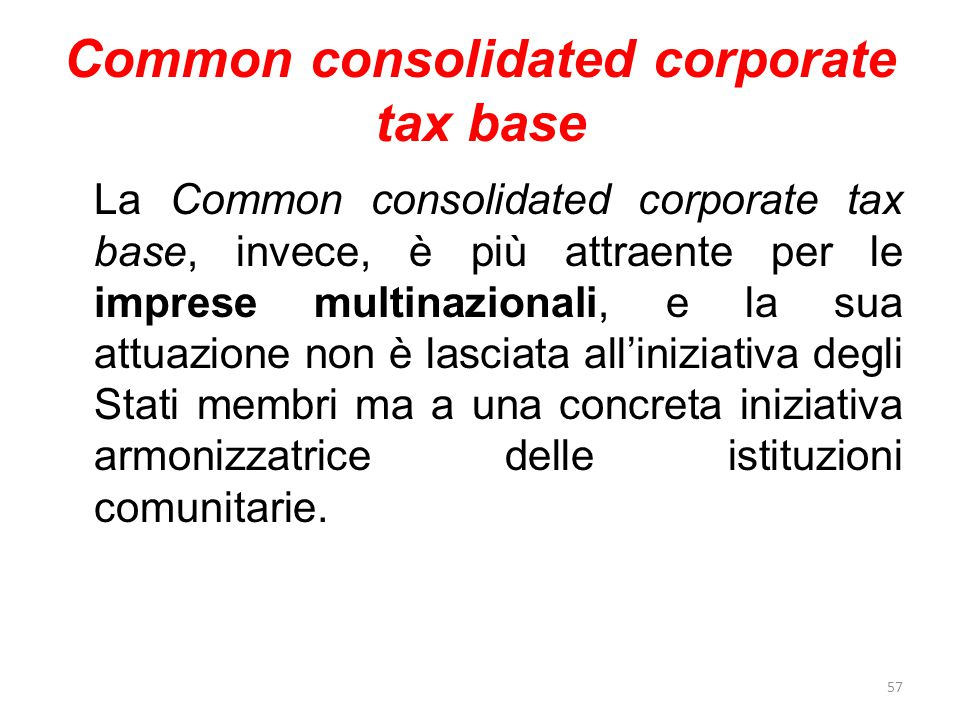 Common consolidated corporate tax base