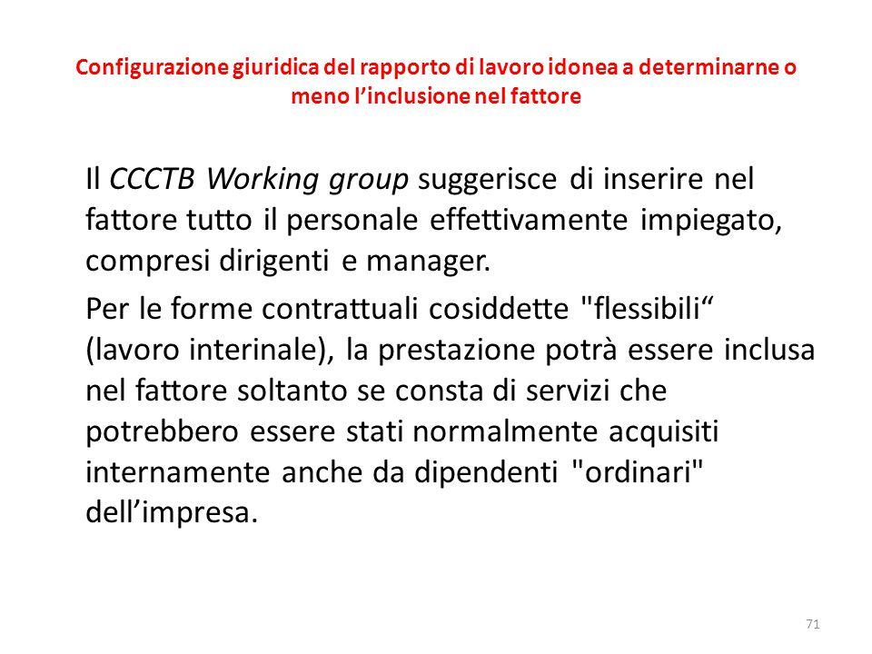 Configurazione giuridica del rapporto di lavoro idonea a determinarne o meno l'inclusione nel fattore