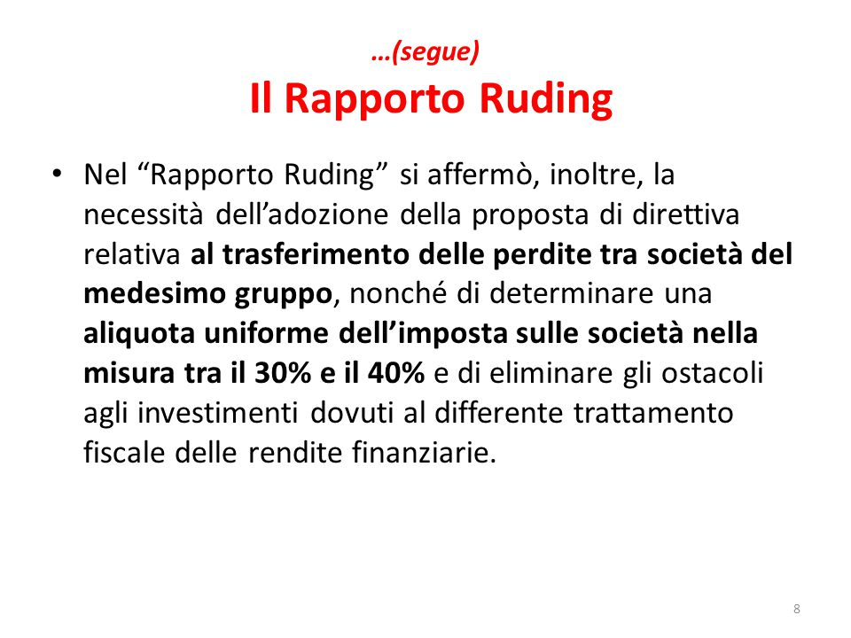 …(segue) Il Rapporto Ruding