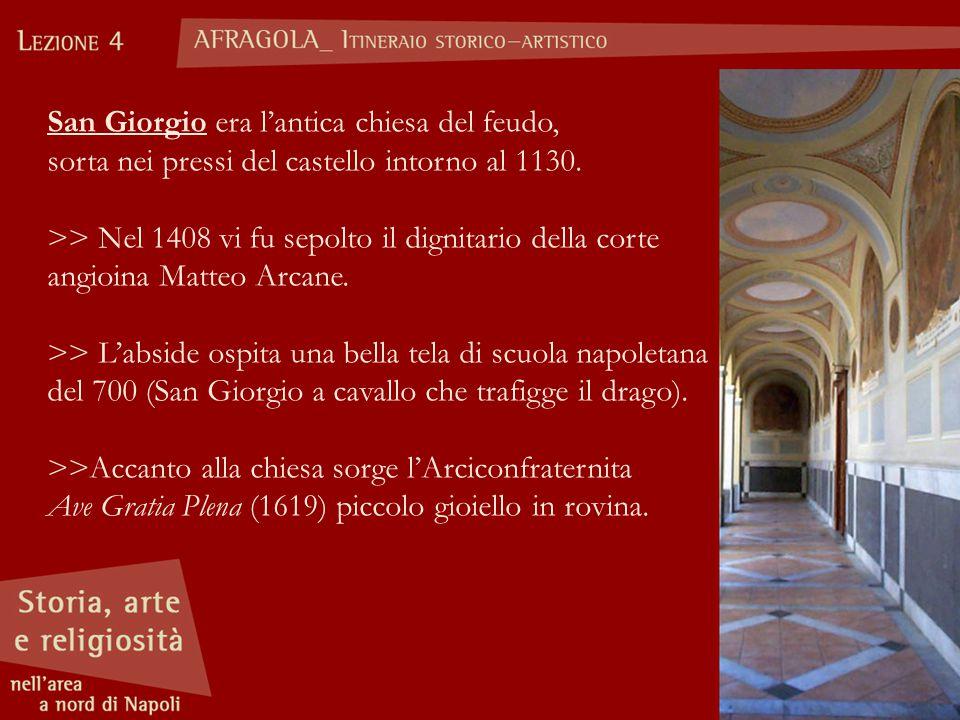 San Giorgio era l'antica chiesa del feudo,