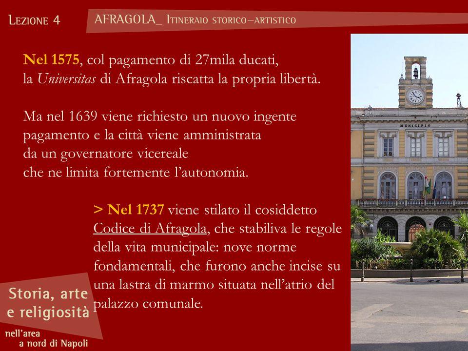Nel 1575, col pagamento di 27mila ducati,