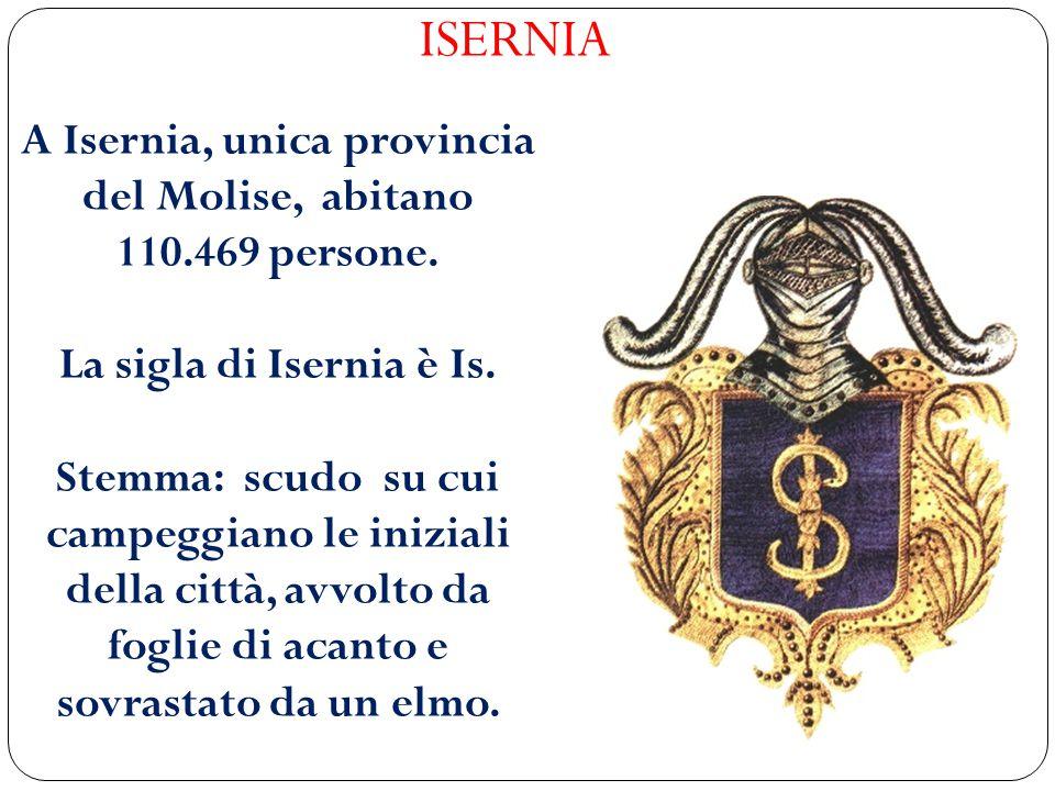 A Isernia, unica provincia del Molise, abitano 110.469 persone.