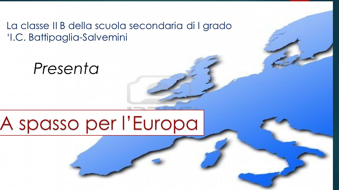 A spasso per l'Europa A spasso per l'Europa Presenta